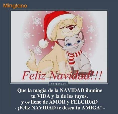 imagenes feliz navidad para una amiga mensaje de navidad para una amiga frases de feliz navidad