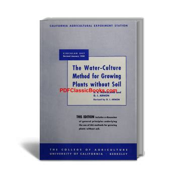 soil culture and modern farm methods classic reprint books the water culture method for growing plants without soil