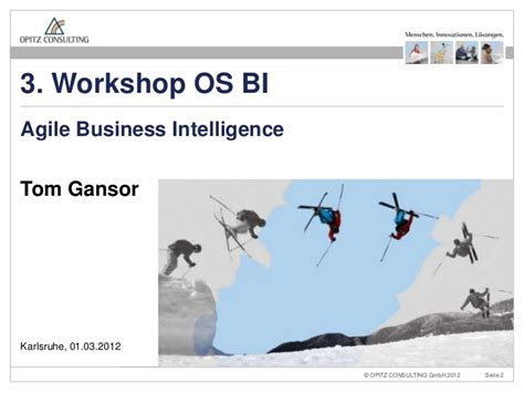 Bi Os agile business intelligence 3 os bi workshop opitz