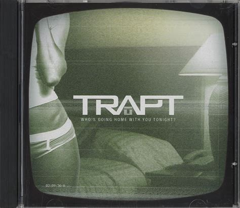 trapt who s going home with you tonight usa promo 5 quot cd