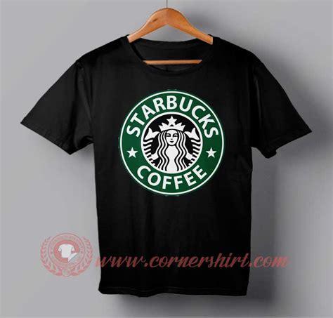 T Shirt Kaos Starbucks Coffee starbucks coffee t shirt cornershirt