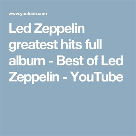 led zeppelin the best of 1000 ideas about best of led zeppelin on led