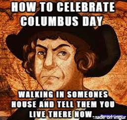 Christopher Columbus Memes - columbus day 2015 best funny gifs memes heavy com
