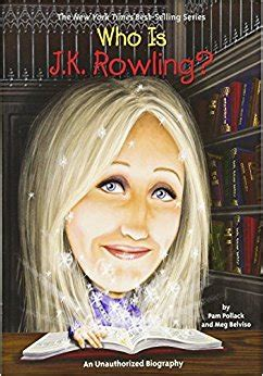 biography jk rowling book who is j k rowling pam pollack meg belviso stephen
