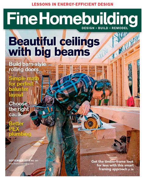 issue 190 fine homebuilding issue 261 august sept 2016 fine homebuilding