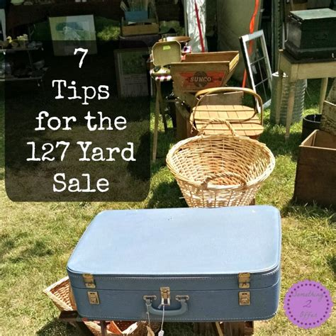 Route 127 Garage Sale by 7 Tips For The Route 127 Yard Sale