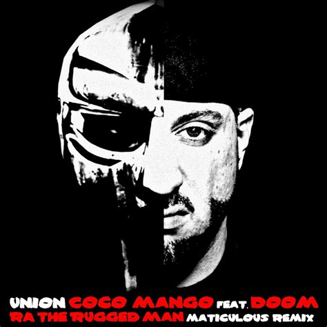 Ra The Rugged Album by Union Ft Mf Doom Ra The Rugged Quot Coco Mango