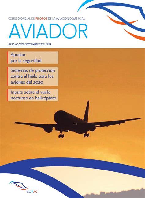 la aviacin en la issuu aviador n 186 69 by colegio oficial de pilotos de la aviaci 243 n comercial copac
