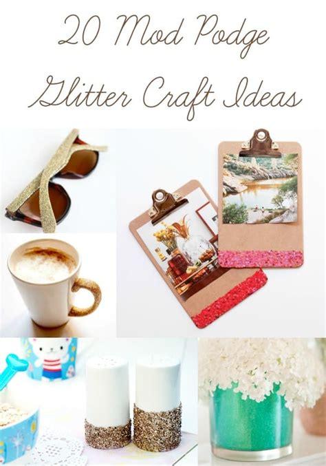 glitter craft projects 20 glitter crafts made with mod podge mod podge rocks