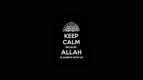 Quotes Keep Calm Allah Wallpaper: Desktop HD Wallpaper   Download Free Image, Picture, Photo on