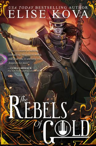 the rebels of gold loom saga books the rebels of gold loom saga 3 by elise kova