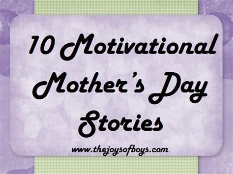 day stories monday motivation s day stories the joys of boys