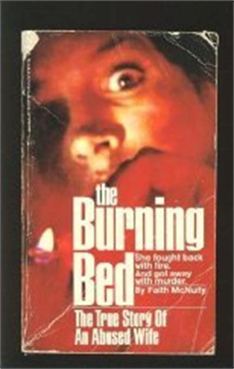 burning bed the true story of an by faith