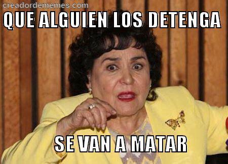 Memes Carmen - 27 memes de carmen salinas que te ayudar 225 n a destruir