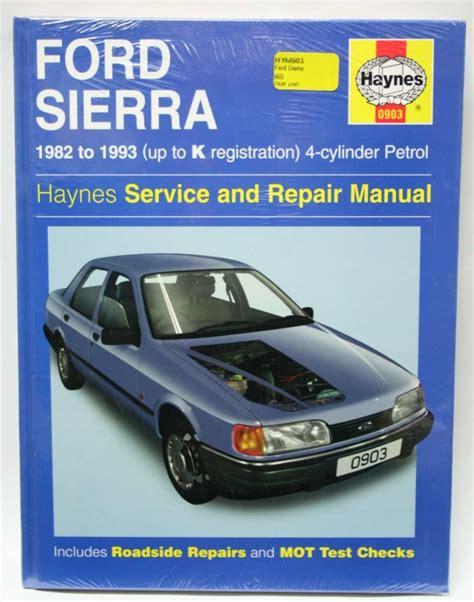 Haynes Workshop Manual Ford Sierra 4 Cyl Petrol