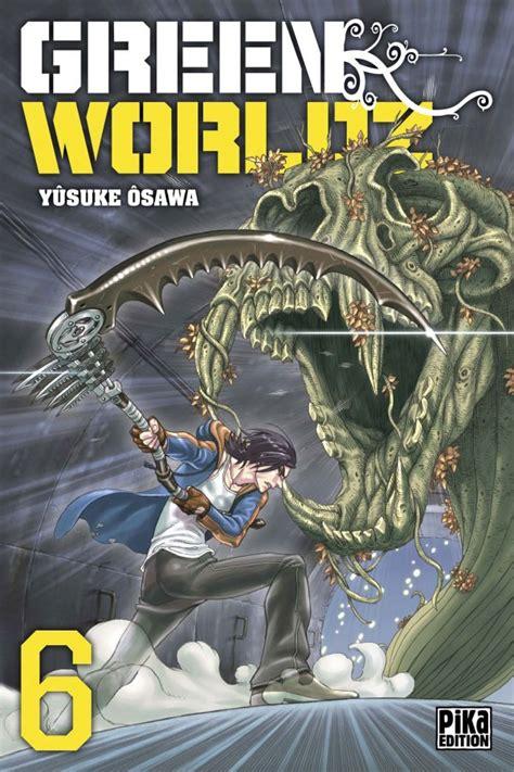 green worldz green worldz 6 tome 6