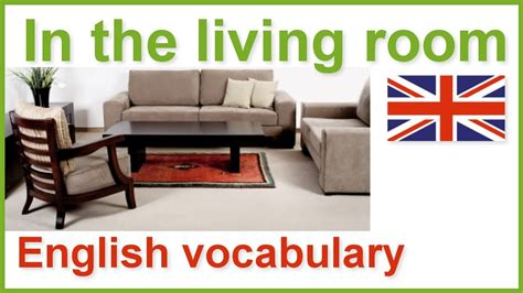 how do u say living room in house and home vocabulary lesson the living room