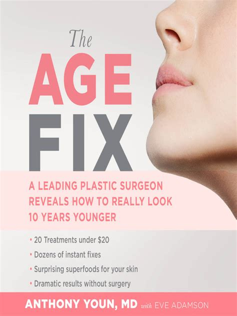 the age fix a leading plastic surgeon reveals how to really look 10 years younger books the age fix sacramento library