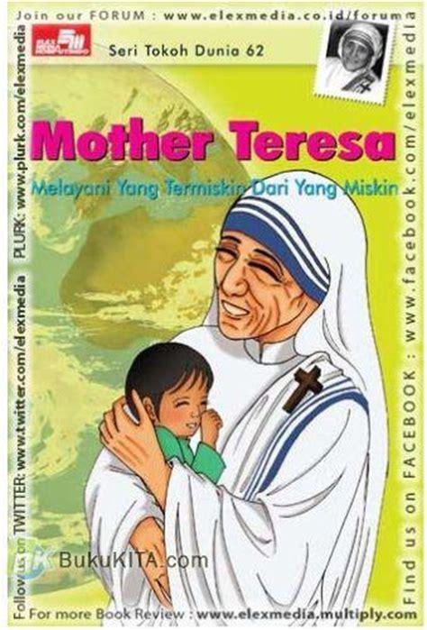Buku Anak Seri Tokoh Dunia Dua Bahasa bukukita seri tokoh dunia 62 teresa
