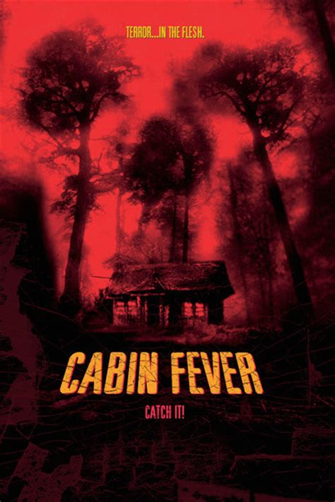 Like Cabin Fever by Cabin Fever Review Summary 2003 Roger Ebert