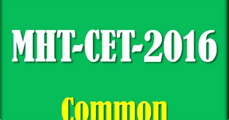 mht cet pattern for engineering mht cet 2016 common entrance exam career counselling