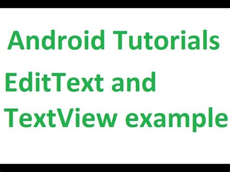 android studio edittext tutorial edittext and textview in android doovi