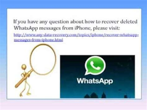 accidentally deleted whatsapp how to retrieve whatsapp messages on iphone 5