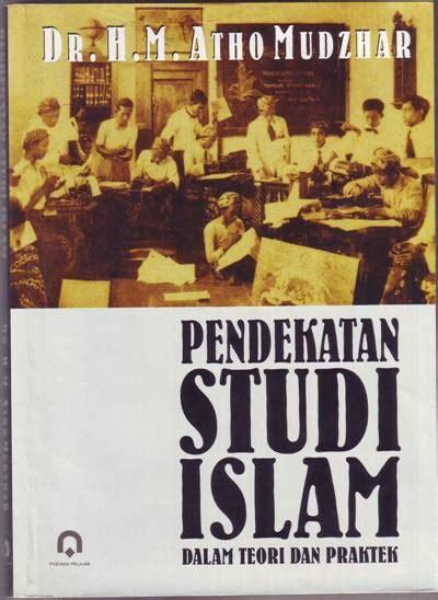 jual buku pendekatan studi islam dalam teori dan praktek