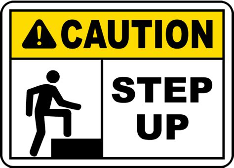 up your signs caution step up sign by safetysign e5341