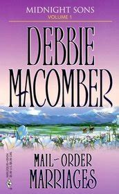 mailorder marriages brides for brothers the marriage risk midnight sons vol 1 debbie macomber