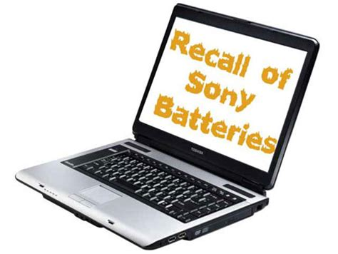 toshiba recalls 1 400 sony laptop batteries techgadgets