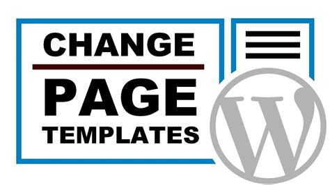 How To Change The Page Template In Wordpress Youtube Change Page Template