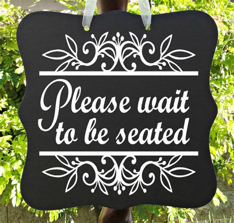 wait to be seated signs for restaurant wait to be seated sign waiting area cafe sign