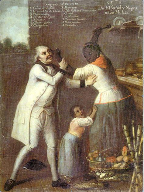 mestizo castas de pinturas pintores criollos pintura de castas y colonialismo