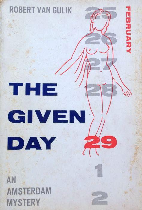 the given day gesigneerd robert van gulik the given day vanaf vrijdag 25 oktober op de catawiki veiling