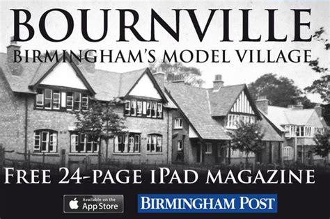 magazine design jobs birmingham bournville birmingham s model village ipad digital
