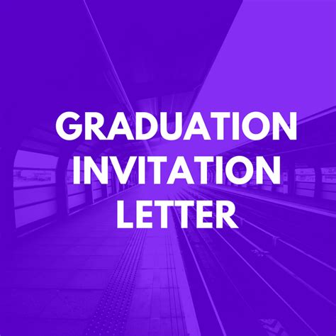 Visa Graduation Letter Graduation Invitation Letter For Uk Visa Invitation Letter Sle