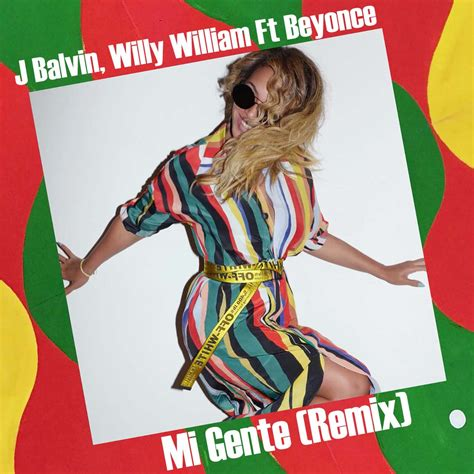 j balvin mi gente download j balvin willy william ft beyonce mi gente remix