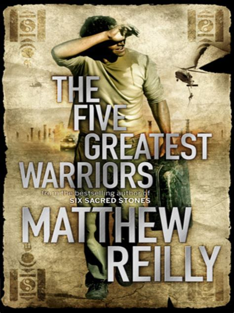 book review the five greatest warriors matthew reilly