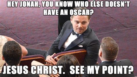 Oscar Meme - the 10 best leo oscar memes weknowmemes