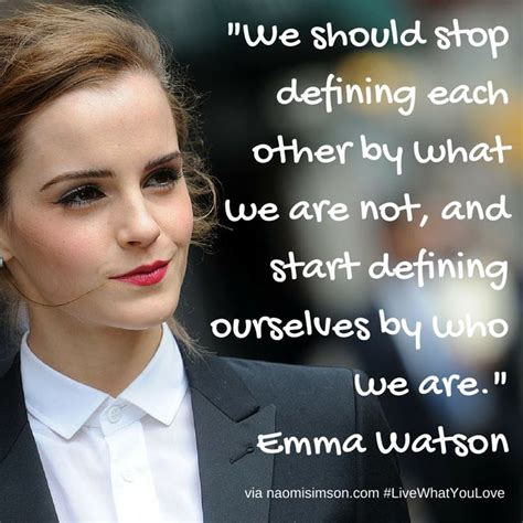 emma watson leadership quot we should stop defining each other by what we are not
