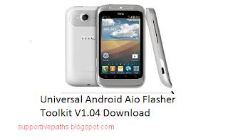 tool aio universal android flasher v1 40 b android universal android aio flasher toolkit v1 04 download
