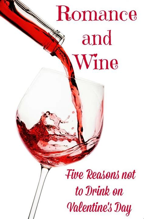 and wine five reasons not to drink on