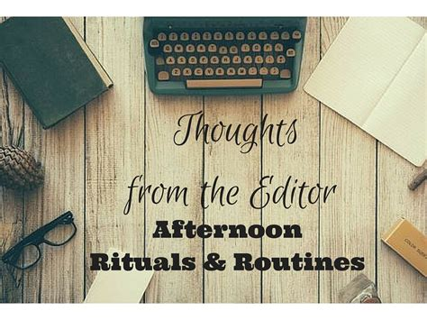 Fitness And Health News Worth Reading by Thoughts From The Editor Afternoon Rituals Routine