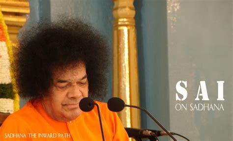 Sadhana The Inward Path Sai Baba sai on sadhana