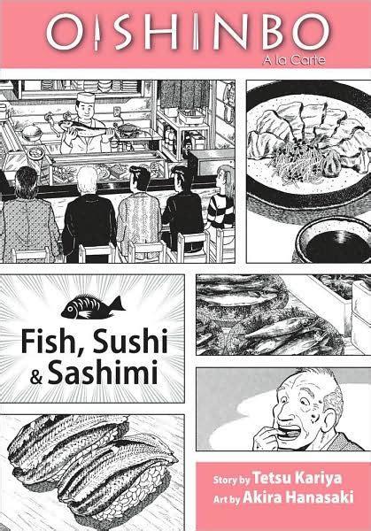 libro oishinbo 1 oishinbo volume 4 fish sushi and sashimi by tetsu kariya akira hanasaki paperback