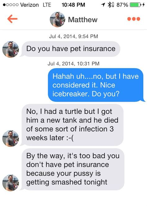 Pet Insurance Meme - do you have pet insurance probably the best tinder pick