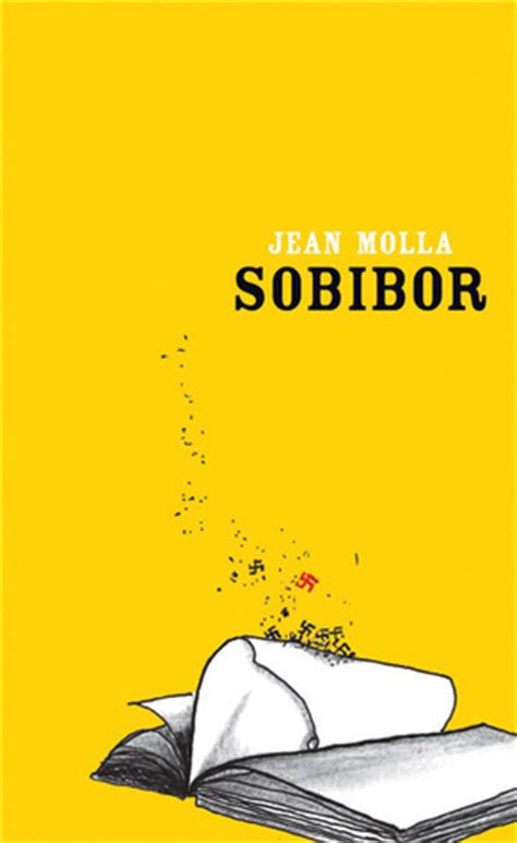 libro survivors sobibor by jean molla reviews discussion bookclubs lists