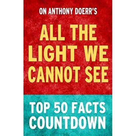 all the light we cannot see release all the light we cannot see top 50 facts countdown by top