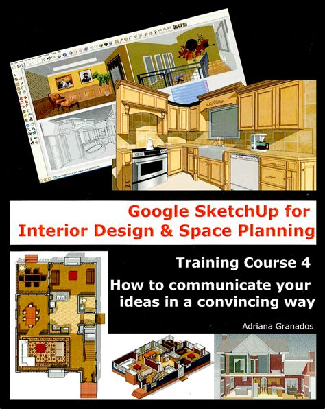 new sketchup books for interior designers sketchup blog